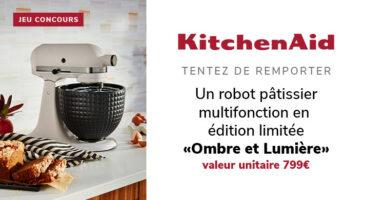 Jeu concours : tentez de gagner un robot pâtissier multifonction Artisan « Ombre et Lumière » en édition très limitée offert par KitchenAid